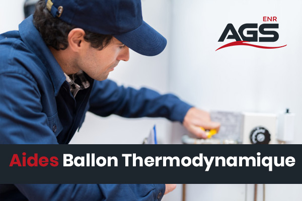 Ballon Thermodynamique : les aides en vigueurs